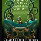 «El gran libro de los monstruos, volumen 1 por Chad O'Dell Roberts» de RoguePlanets