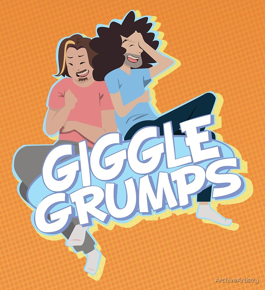 Giggle Grumps by ArchiveArtistry