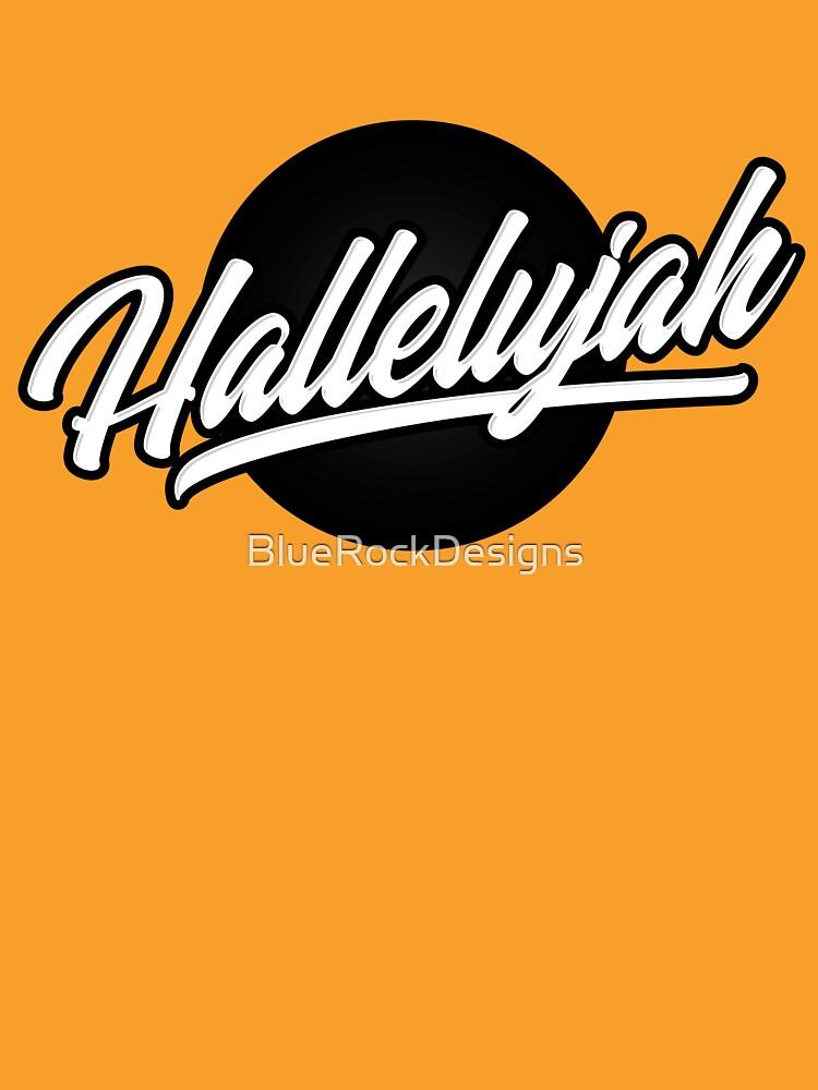 Hallelujah (v2) by BlueRockDesigns