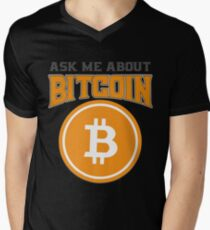 BITCOIN - Ask Me About Bitcoin Men's V-Neck T-Shirt