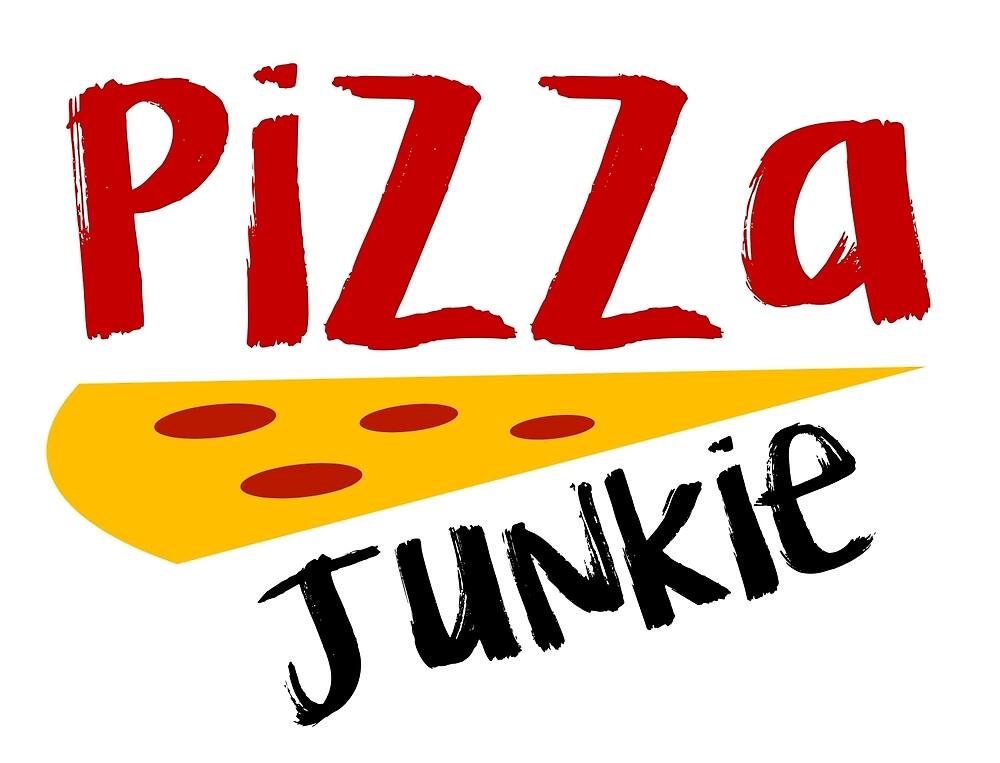 Pizza Junkie by bladeg3000