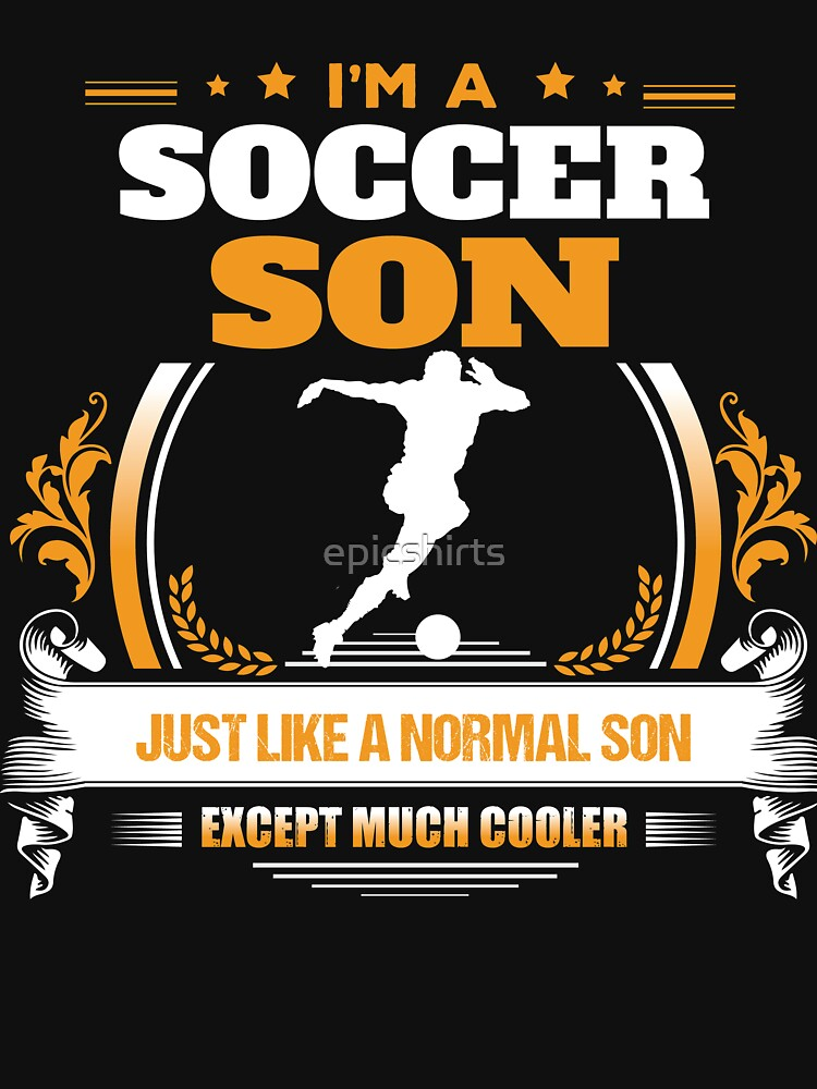 Soccer Son Christmas Gift or Birthday Present by epicshirts