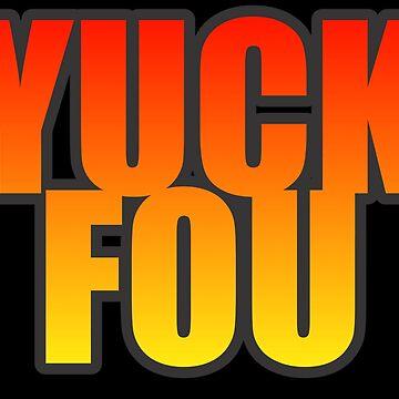Yuck fou by Scvinhe