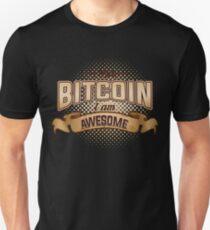 BITCOIN - I Own Bitcoin. I Am Awesome Unisex T-Shirt