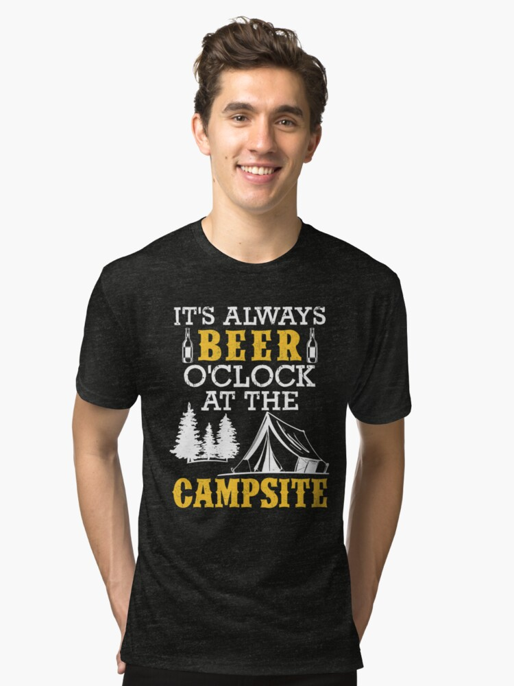 There Is Always Beer Time In Our Camp Alcoholic Camper Gift Tri-blend T-Shirt Front