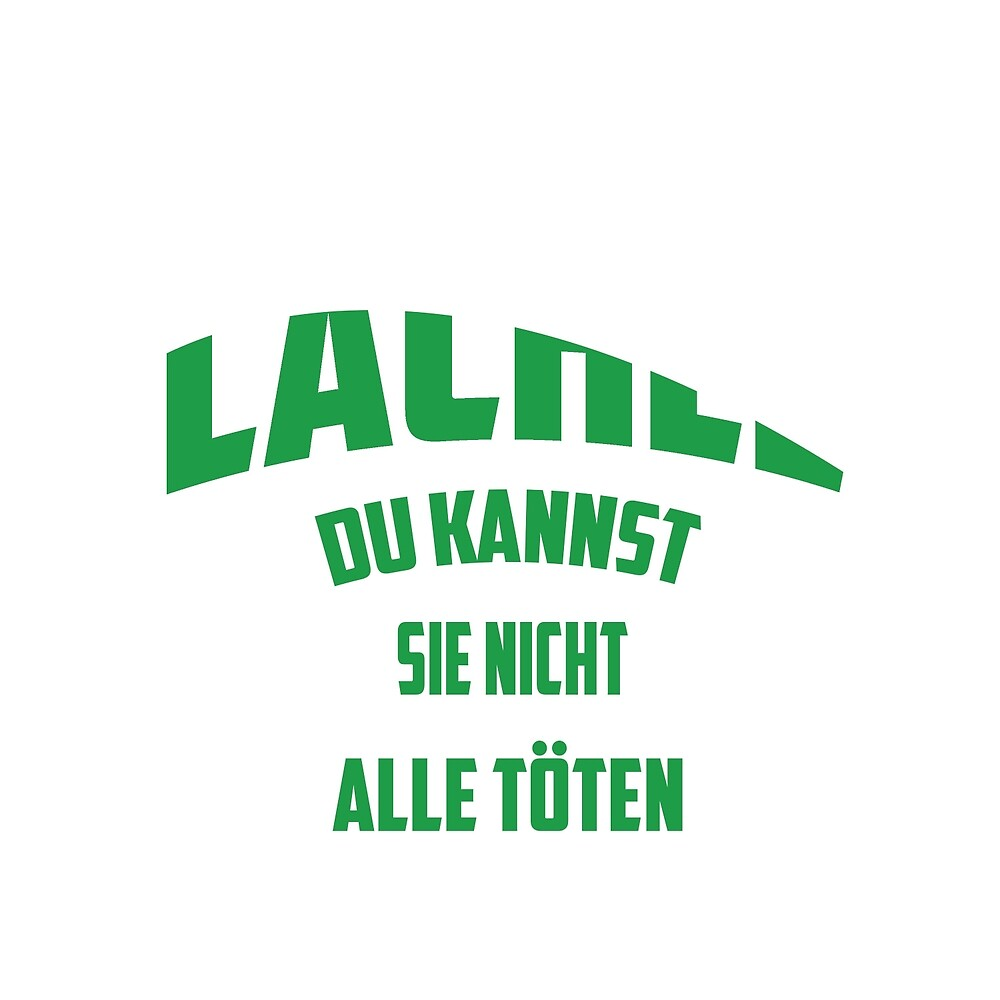 German word :LachLe  by aheadclothing
