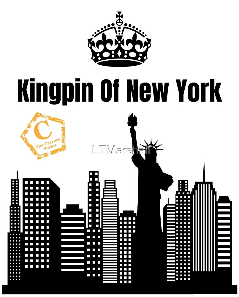 Kingpin Of New  York by LTMarshall