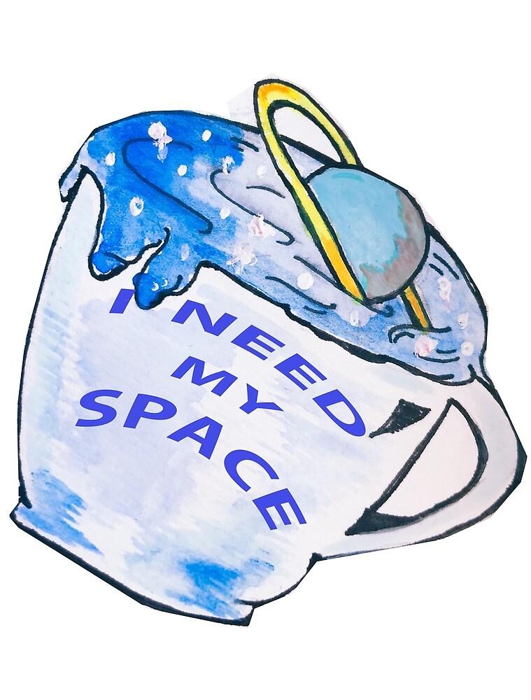 I need my space by vaniiaa