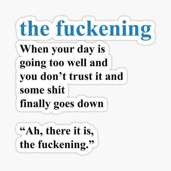 Fuckening - New Vocabulary - Dictionary Sticker