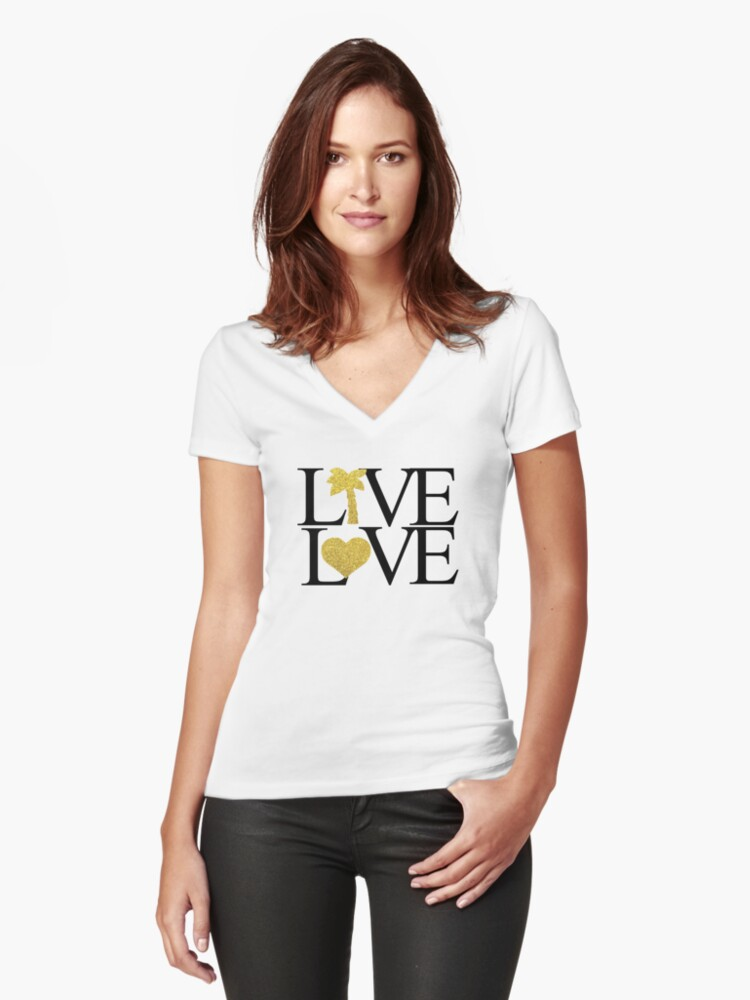 LIVE LOVE TEE Women's Fitted V-Neck T-Shirt Front