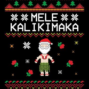 'Mele Kalikimaka' Great Christmas Pattern Gift by leyogi