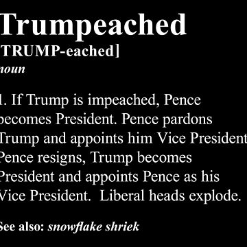 Trumpeached [White on Black] by boxsmash