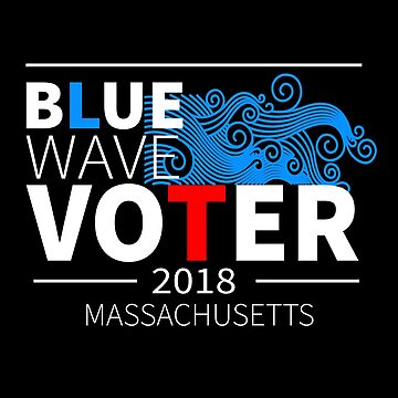Blue Wave Voter 2018 Massachusetts by LisaLiza