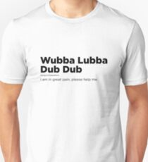 Wubba Lubba Dub Dub Definition Slim Fit T-Shirt
