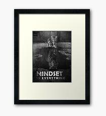 Mindset Is Everything Tiger Cat Framed Print