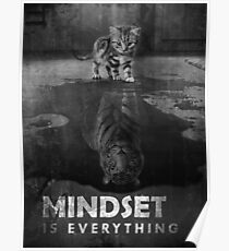 Mindset Is Everything Tiger Cat Poster