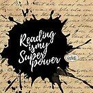 Reading is my Superpower Splatter Typography Quote Art (Vintage Paper) by mydoodlesateme