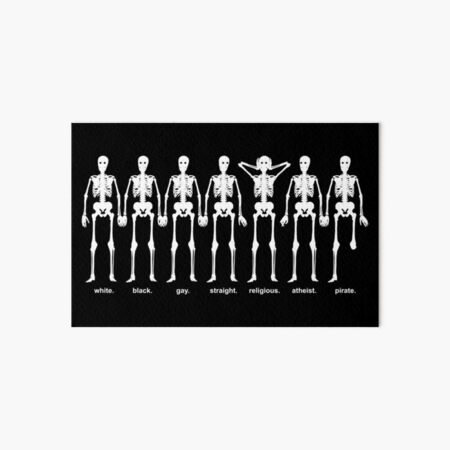 Gay Straight White Black Atheist Pirate Skeletons Art Board Print