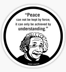 Peace and Understanding quote Sticker