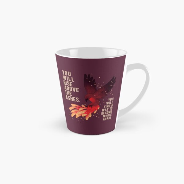 """You Will Rise Above the Ashes"" Phoenix Tall Mug"
