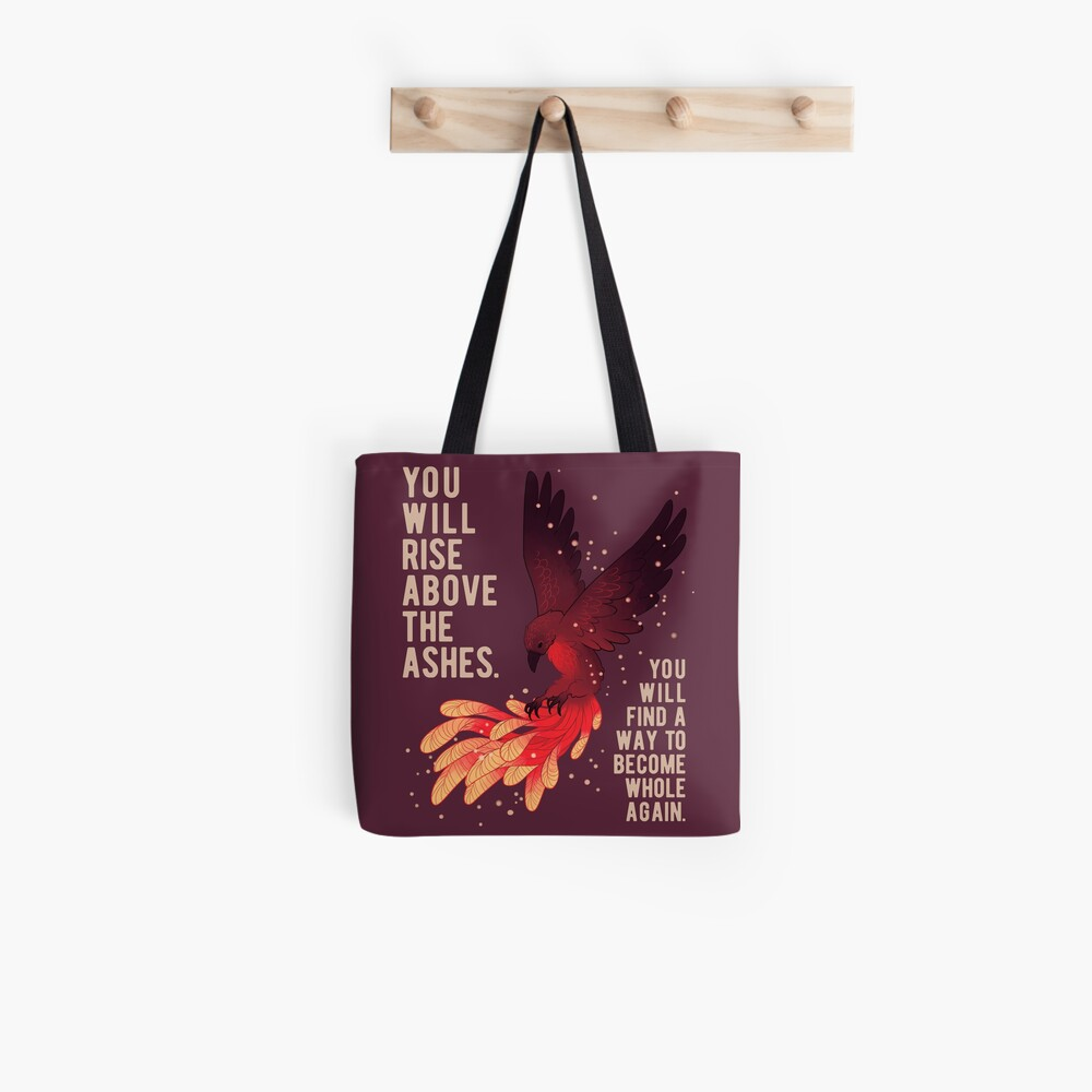 """You Will Rise Above the Ashes"" Phoenix Tote Bag"