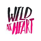 Wild at Heart x Pink + Black by Leah Flores