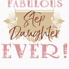 Most Fabulous Step Daughter by thepixelgarden