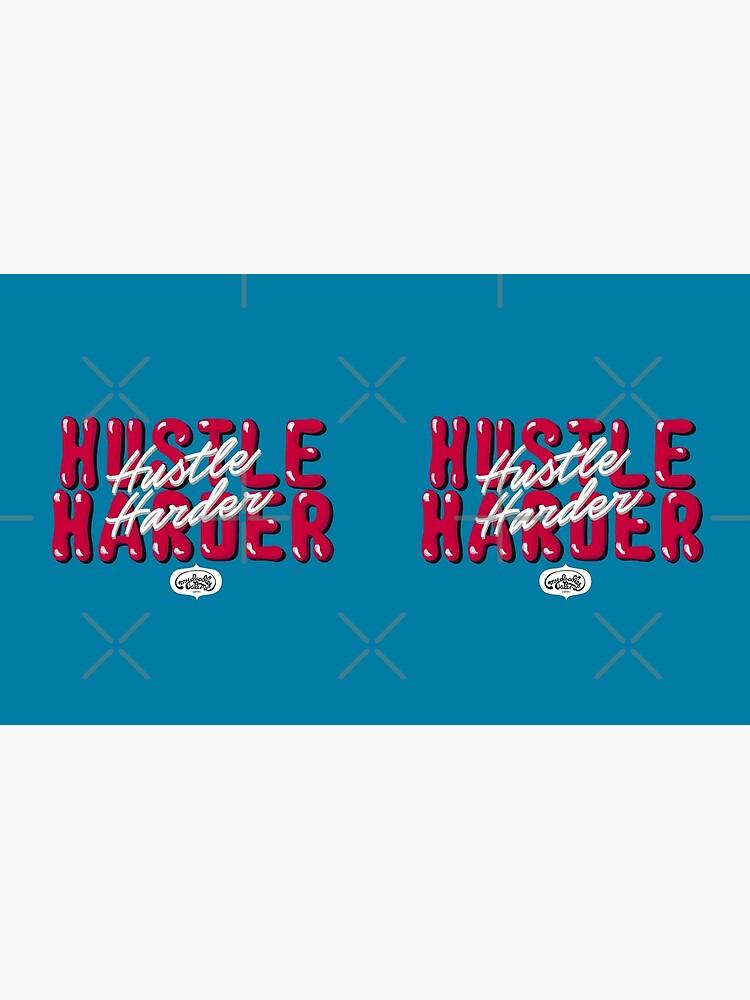 Hustle Harder Pop Culture Lettering Art (Blue) by mydoodlesateme