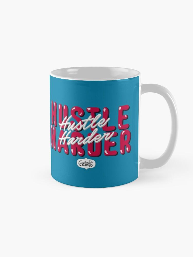 Alternate view of Hustle Harder Pop Culture Lettering Art (Blue) Mug