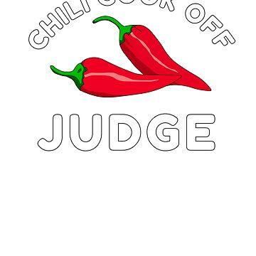 Chili Cook Off Judge Shirts Chili Contest Shirts by hustlagirl