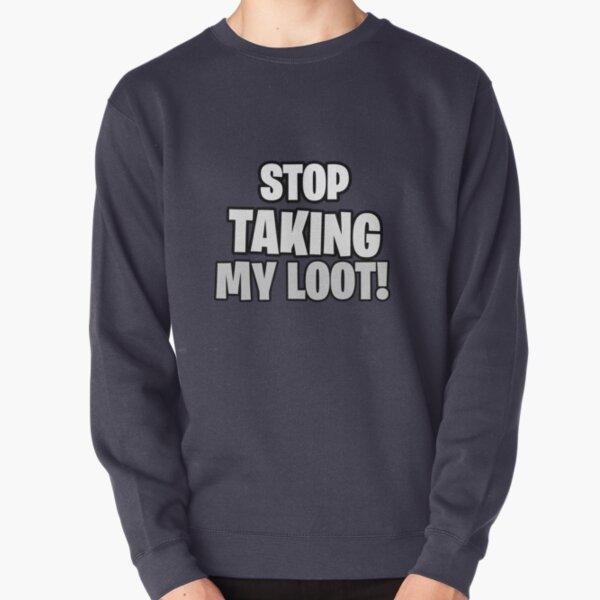 Loot Pullover Sweatshirt