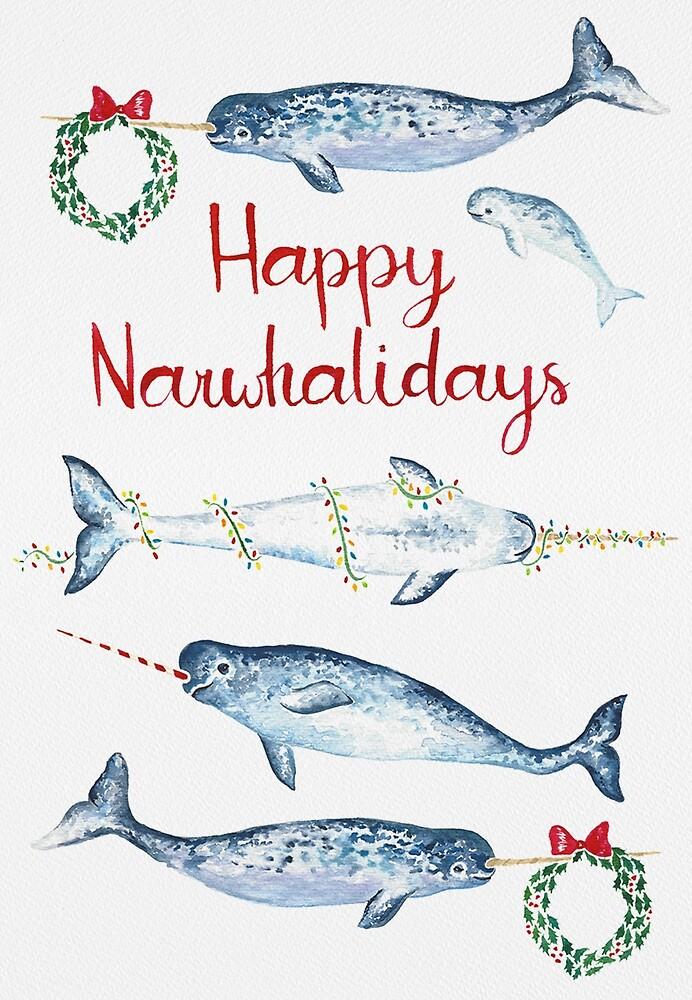 Happy Narwhalidays! by Elizabeth Weglein