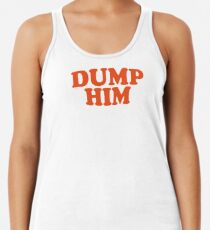 DUMP HIM - Britney Spears message tee Women's Tank Top