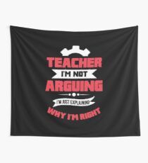 Funny Teacher Quote Gift Wall Tapestry