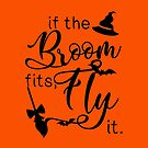 If the broom fits, fly it. by alexbookpages