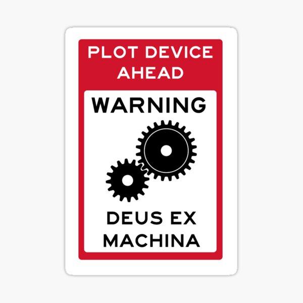 Plot Device Warning Stickers Deus Ex Machina Sticker