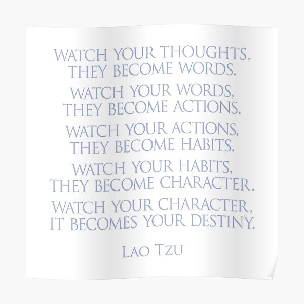 Lao Tzu - Watch your thoughts Poster
