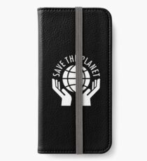 Save the planet iPhone Wallet/Case/Skin