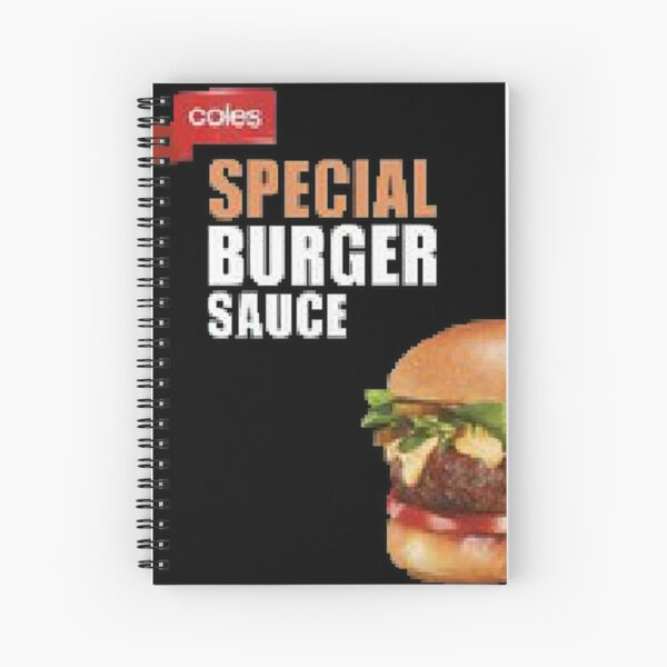 Burger Sauce Spiral Notebook By Goodboygeorge Redbubble