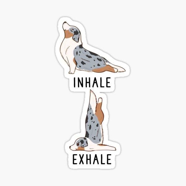 Inhale Exhale Australian Shepherd Yoga Sticker