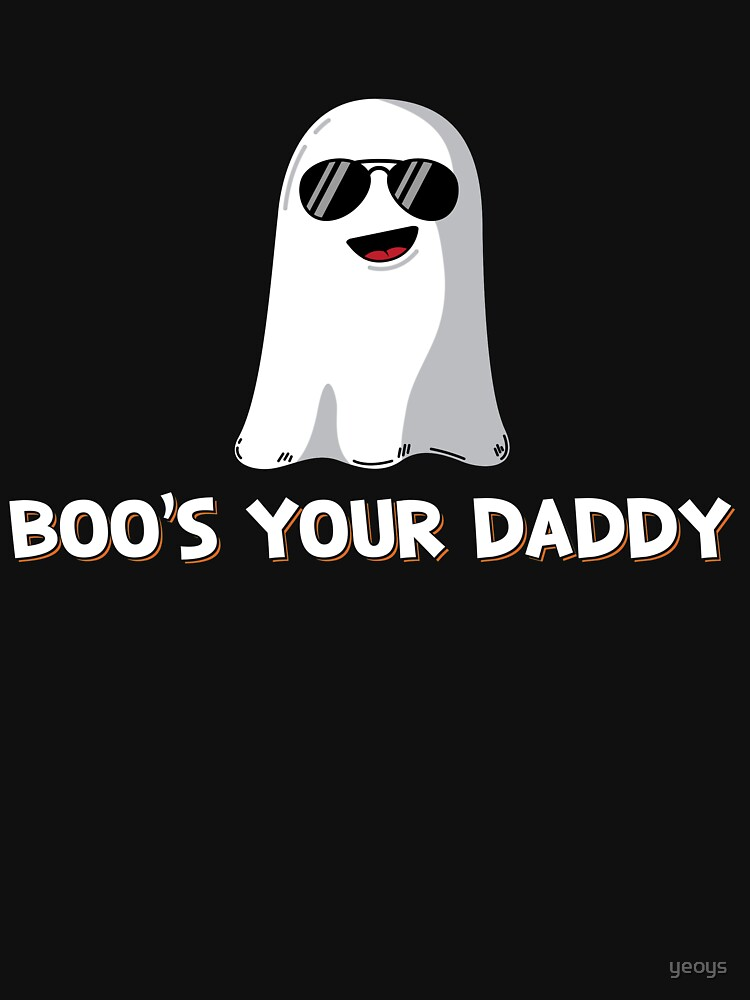 Boo's Your Daddy - Cute Halloween Gift von yeoys