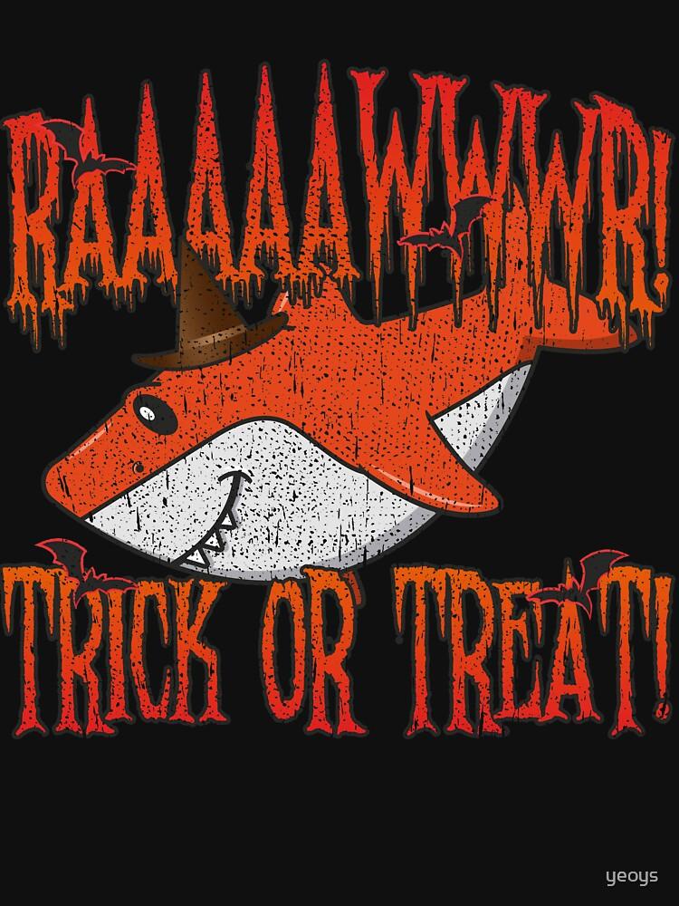 Rawr Trick Or Treat Shark Halloween Costume - Cute Halloween Gift von yeoys