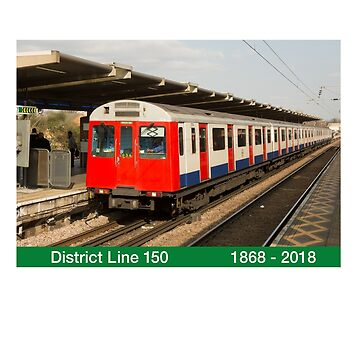 District London Underground Line 150 Anniversary. by Kirwindesign