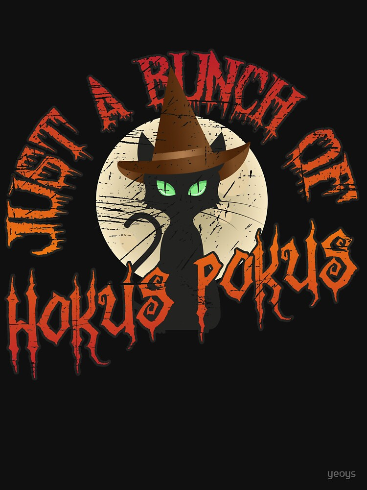 Just A Bunch Of Hokus Pokus Halloween Cat - Funny Halloween Gift von yeoys