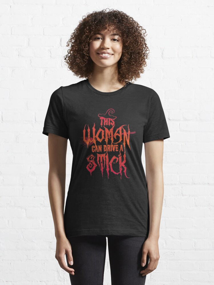 Alternative Ansicht von This Woman Can Drive A Stick - Funny Halloween Gift Essential T-Shirt