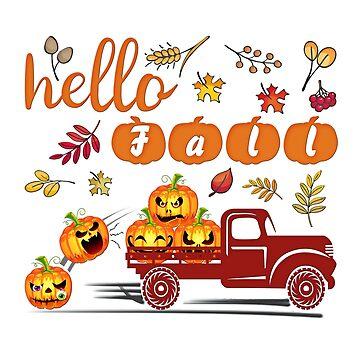Hello Fall - Funny Pumpkin Shirt Pickup Truck Fall Fall Design - Halloween Party Gift Idea by MrTStyle