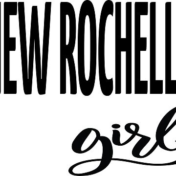 New Rochelle Girl New York Raised Me Westchester County by ProjectX23
