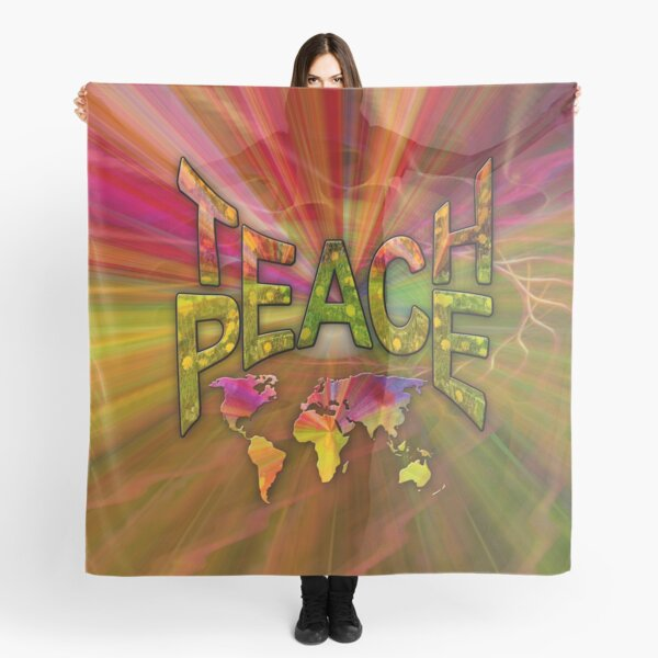 Teach Peace Globally Scarf