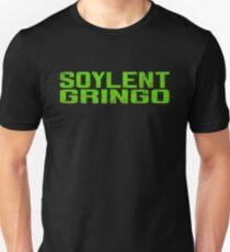 Soylent Gringo Unisex T-Shirt
