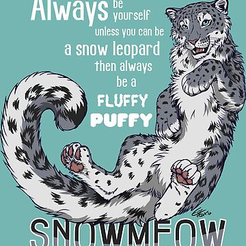 Always be snow leopard by EosFoxx